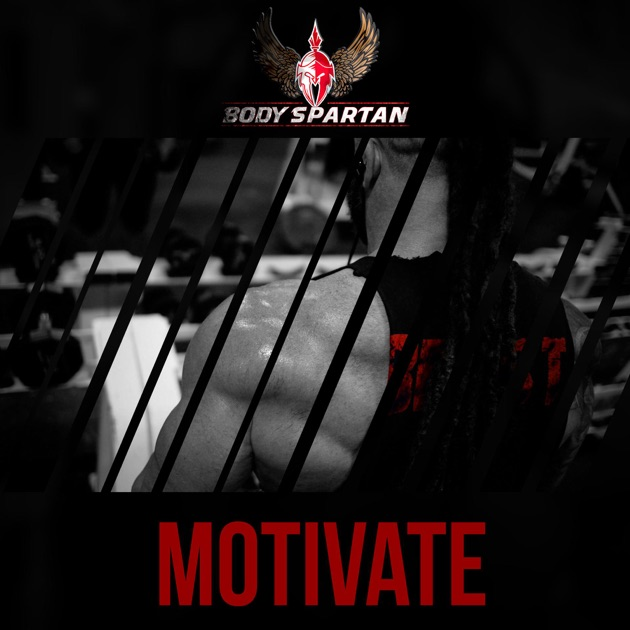 Motivate by Body Spartan on Apple Music