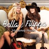 Bella & Filippa - Missing Rose bild