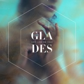 Her (Loving You) - Glades