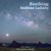 Soothing Bedtime Lullaby