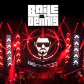 Baile do Dennis (Ao Vivo)