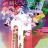 Walk the Moon (Deluxe Version), WALK THE MOON