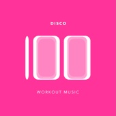 100 Disco Workout Music