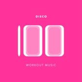 100 Disco Workout Music