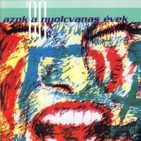 A Hungaroton 50 éve: Azok a nyolcvanas évek (Hungaroton Classics) - Various Artists