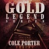 Cole Porter Tracks - Gold Legend Series, Cole Porter