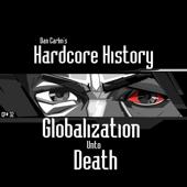 Episode 32 - Globalization Unto Death