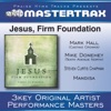 Jesus, Firm Foundation (Performance Tracks) - EP