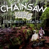 Chainsaw (feat. Tedashii) - Single, Family Force 5