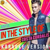 Anita (In the Style of Costa Cordalis) [Karaoke Version]