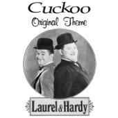 Cuckoo Theme (Laurel and Hardy Theme)