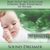 Strong Baby Heartbeat in Womb (Baby Sleep Aid Solution) [For Colic, Fussy, Restless, Troubled, Crying Baby] [90 Minutes]