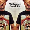 Good 4 It (Remixes)