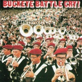 The Ohio State University Buckeye Marching Band & The Ohio State University Marching Band - Buckeye Battle Cry!  artwork