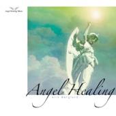 Angel Healing Music IV:Angel Healing