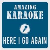 Here I Go Again (Karaoke Version) [Originally Performed By Whitesnake]
