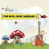 Renkli Notalar: Yeni Nesil Çocuk Şarkıları, 1
