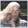 Crazy Kids (feat. Juicy J) - Single, Ke$ha