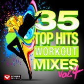 35 Top Hits, Vol. 4 - Workout Mixes