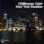 Chillhouse Café: New York Session