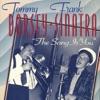 The Song Is You (Remastered), Tommy Dorsey & Frank Sinatra