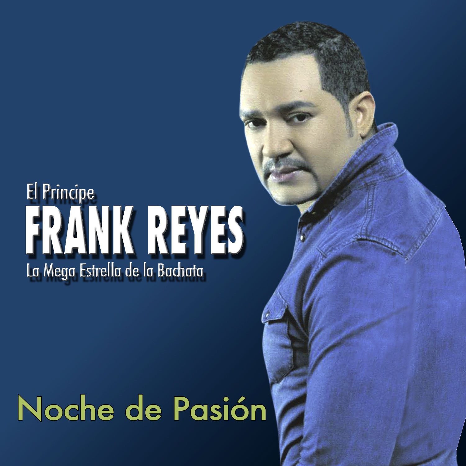 Noche de pasi n by frank reyes on itunes for Pasion com m