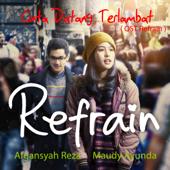 Cinta Datang Terlambat [Refrain (Original Soundtrack)] - Maudy Ayunda