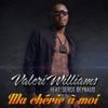 Ma chérie à moi (feat. Serge Beynaud) - Single, Valéri williams
