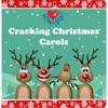 Cracking Christmas Carols