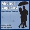 Michel Legrand: Great Movie Themes