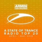 A State of Trance Radio Top 20 - April / May 2015 (Including Classic Bonus Track) cover art