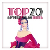 Top 20 Sevillanas Hits