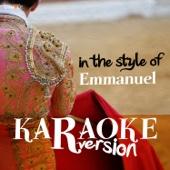 Karaoke (In the Style of Emmanuel)