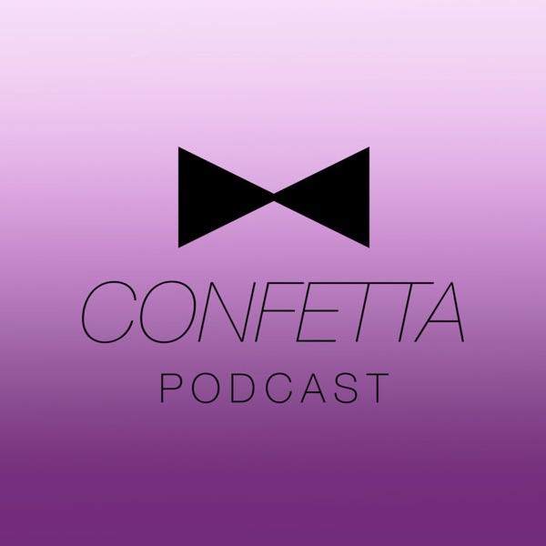 Confetta Podcast