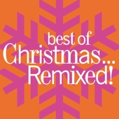 Best of Christmas...Remixed!