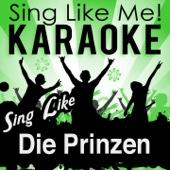 Sing Like Die Prinzen (Karaoke Version)
