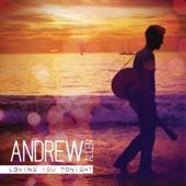 Loving You Tonight Andrew Allen Czasoumilacz