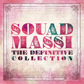 The Definitive Collection – Souad Massi