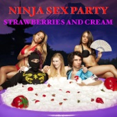 Cover to Ninja Sex Party's Strawberries and Cream