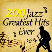 200 Jazz Greatest Hits Ever