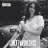 Ultraviolence (Deluxe), Lana Del Rey