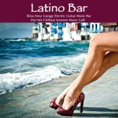 Latino Bar: Ibiza Sexy Lounge Electric Guitar Music Bar & Hot Sex Chillout Summer Music Café