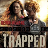 Kevin Hearne - Trapped: The Iron Druid Chronicles, Book 5 (Unabridged)  artwork