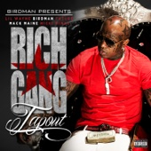 Tapout (feat. Lil Wayne, Birdman, Mack Maine, Nicki Minaj & Future) - Rich Gang