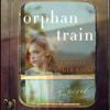 Christina Baker Kline - Orphan Train: A Novel (Unabridged)  artwork