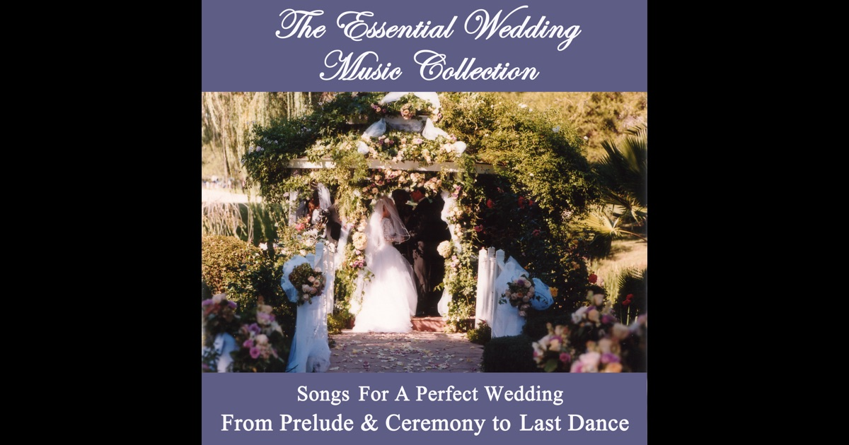 The Essential Wedding Music Collection