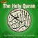 Abdul Rahman Al-Sudais - The Holy Quran