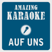 [Download] Auf uns (Karaoke Version) [Originally Performed By Andreas Bourani] MP3