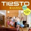 Wasted (Remixes) [feat. Matthew Koma] - EP, Tiësto