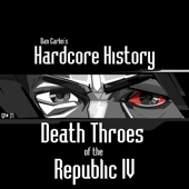 Episode 37 - Death Throes of the Republic IV - Dan Carlin's Hardcore History
